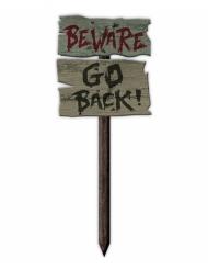 Cartello Beware Go Back